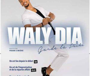 """Waly Dia : les dernières de son spectacle """"Garde la pêche"""" seront à La Cigale les 23 et 24 novembre !"""