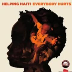Pour Haïti, les chanteurs reprennent REM et Everybody Hurts