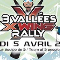 Les 3 vallées accueillent  X Wing Rally pour sa 8 ème édition ... Ouvert à tous !