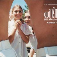 Festival de Cannes 2010... la sélection de la Quinzaine des réalisateurs.