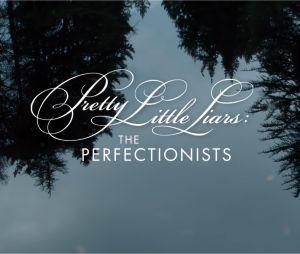 The Perfectionists : le générique de l'épisode 1 de la saison 1