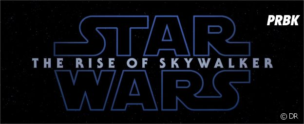 Star Wars 9 : le titre du film dévoilé