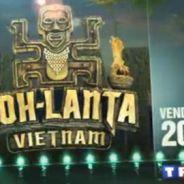 Koh Lanta Vietnam sur TF1 ce soir ... bande annonce