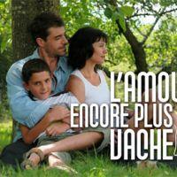 L'amour encore plus vache sur M6 le 5 janvier 2011 ... bande annonce