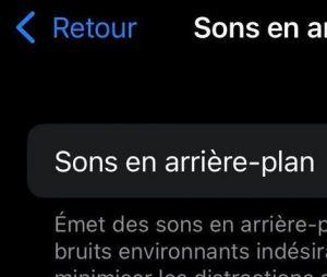 iOS 15 : sons en arrière-plan (océan, bruit blanc, pluie...)