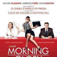 Morning Glory ... L'affiche française définitive
