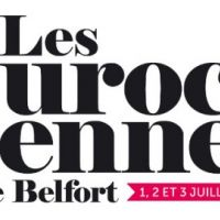 Les Eurockéennes de Belfort 2011 ... les nouveaux invités