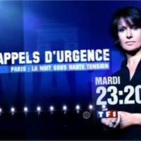 Appels d'Urgence ''Paris : la nuit sous haute tension '' sur TF1 ce soir ... bande annonce