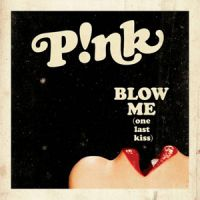 Pink : Blow Me (One Last Kiss), son nouveau single ! (AUDIO)