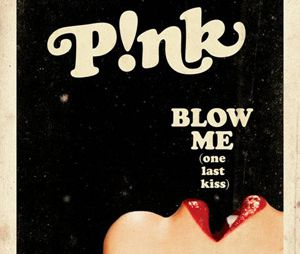 Blow Me (One Last Kiss), le nouveau single de Pink