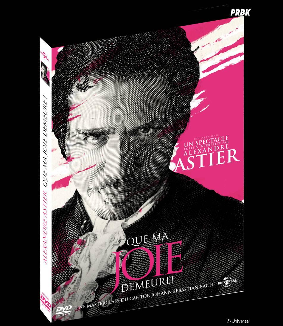 """""""Que ma joie demeure"""" le spectacle d'Alexandre Astier est sortie en DVD"""