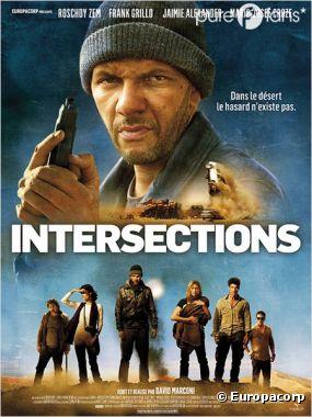 Intersections est actuellement au cinéma
