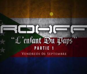 Rohff - L'enfant du pays, teaser du documentaire en ligne le 6 septembre 2013