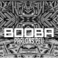 """Booba : Parlons Peu, morceau extrait de """"Futur 2.0"""""""