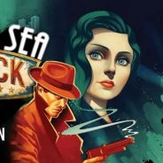 Test Bioshock Infinite - Burial at Sea Episode 1 : Rapture refait surface !