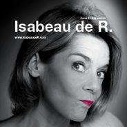 """Isabeau de R. présente son nouveau spectacle """"A Suivre"""""""