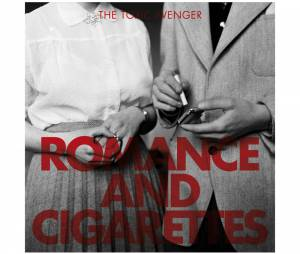 "The Toxic Avenger : l'album ""Romance and Cigarettes"" est sorti le 7 octobre 2013"