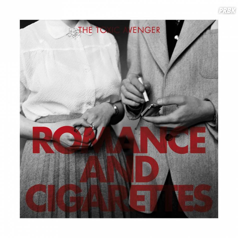 "The Toxic Avenger : l'album ""Romance and Cigarettes"" est sorti le 7 octobre 2013"