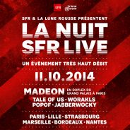 Nuit SFR Live 2014 : Madeon, Jabberwocky, DJ Pone... le line-up complet