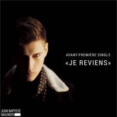 Jean-Baptiste Maunier : Je reviens, le single qui marque son come-back, enfin dispo
