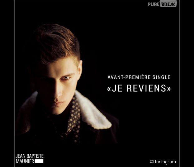 Jean-Baptiste Maunier de retour dans la musique avec le single Je reviens