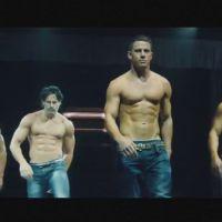 Magic Mike XXL : Channing Tatum dévoile ses abdos dans une première bande-annonce
