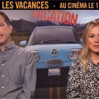 Vive les vacances : les stars du film se moquent des pubs sur Youtube et s'adressent aux Français