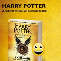 Harry Potter et l'Enfant Maudit sortira en livre le...