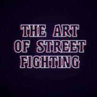 The Art of Street Fighting : extrait exclu du docu qui va passionner les fans et les novices