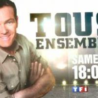 Tous ensemble ... sur TF1 à 18h05 ... bande annonce