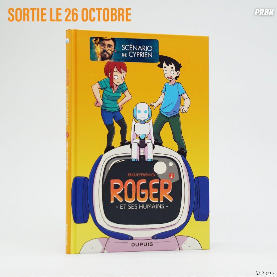 """Cyprien dévoile le Tome 2 de sa BD """"Roger et ses humains"""""""