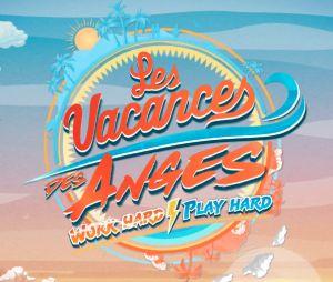 Les Vacances des Anges 4 : surprises, gros clashs, couples... ce qui vous attend dans l'émission de NRJ 12 !
