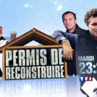 Permis de reconstruire ça commence sur TF1 demain soir ... bande annonce
