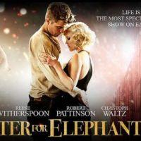 De l'eau pour les éléphants avec Robert Pattinson ... La nouvelle bande-annonce en VO