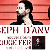 Joseph d'Anvers ... son nouvel album sort le 4 avril 2011