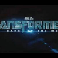 Transformers 3 : un bande-annonce officielle excitante, même sans Megan Fox (VIDEO)