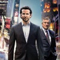 Limitless en vidéo avec Bradley Cooper et Robert De Niro ... Un nouvel extrait en VF