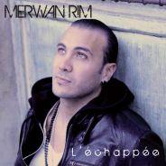 """Merwan Rim : Ecoutez en avant-première et en exclusivité son premier album """"L'Echappée"""""""