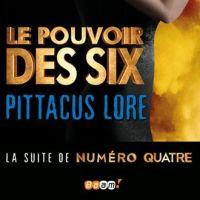Livre : Le Pouvoir des Six (Critique)