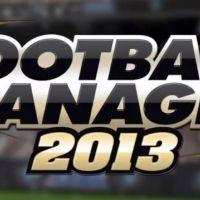 Football Manager 2013 : des nouveautés pour un jeu encore plus réaliste (VIDEOS)