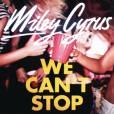 Miley Cyrus, promo de la cocaïne et de l'ecsta dans We Can't Stop ?