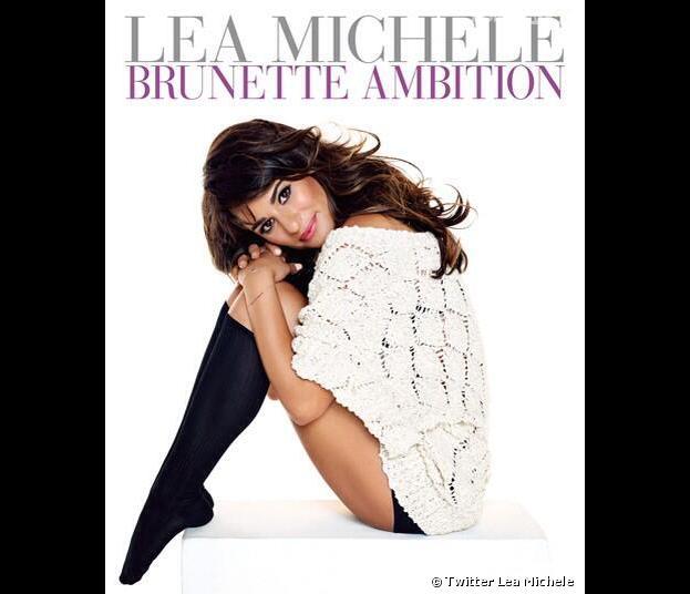 Lea Michele : la couverture de son livre Brunette Ambition
