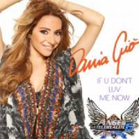 Dania (Les Anges 6) : son single If U Don't Luv Me Now dévoilé