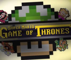 Game of Thrones vs Super Mario