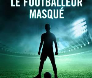 """""""Je suis le footballeur masqué"""" en librairies ce jeudi 22 janvier 2015"""