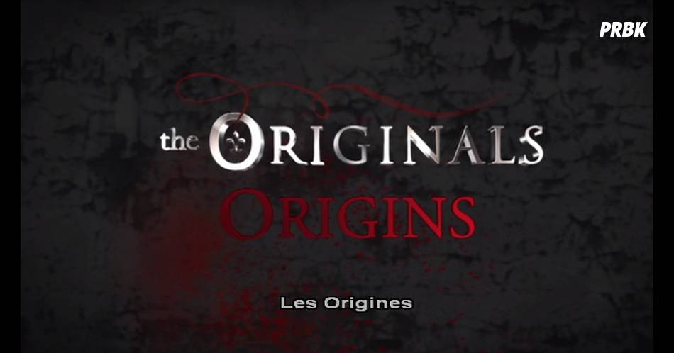 The Originals - 6 secrets à découvrir sur la série
