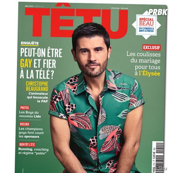"""Christophe Beaugrand en Une du magazine Têtu de mai 2015 : """"Peut-on être gay et fier à la télé ?"""""""
