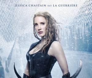 Le Chasseur et la reine des glaces : Jessica Chastain sur une affiche du film