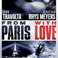 From Paris With Love ... Travolta et Rhys-Meyers ... nouvelle bande annonce