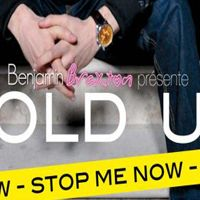 Hold up ... Stop me now, nouveau single